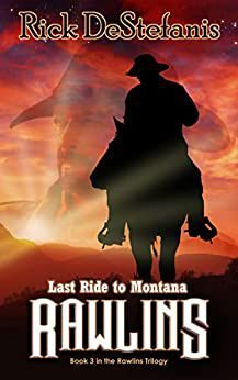 'Rawlins: Last Ride to Montana'