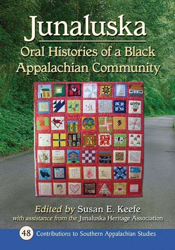 Book cover - Junaluska: Oral Histories of a Black Appalachian Community.