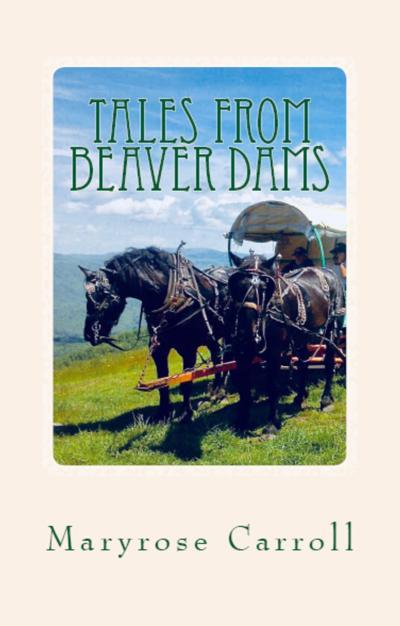 'Tales from Beaver Dams'