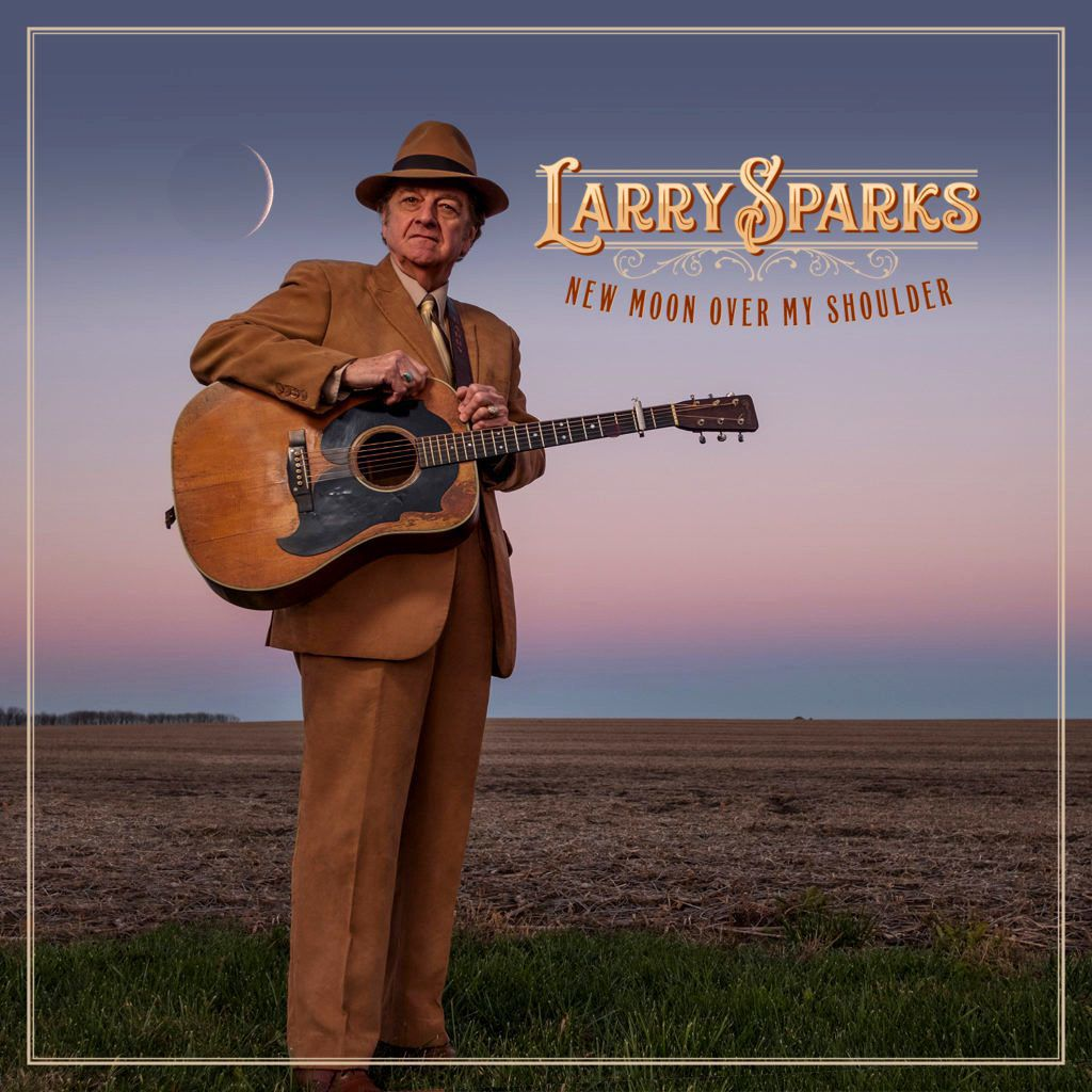 'New Moon Over My Shoulder,' is the 17th album released by Larry Sparks.