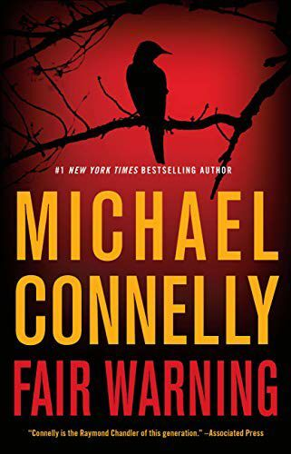 'Fair Warning' by Michael Connelly