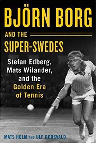 'Bjorn Borg and the Super-Swedes'