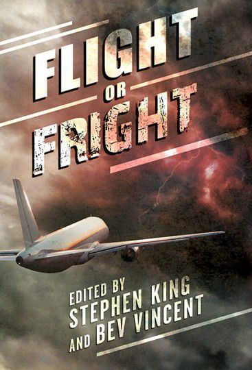 Hardcover 'Flight or Fright' edited by Stephen King and Bev Vincent
