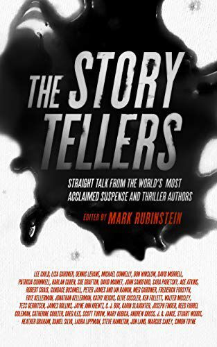 'The Story Tellers: Straight Talk From the World's Most Acclaimed Suspense and Thriller Authors'