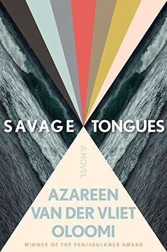 'Savage Tongues'