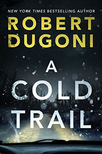 'A Cold Trail' by Robert Dugoni