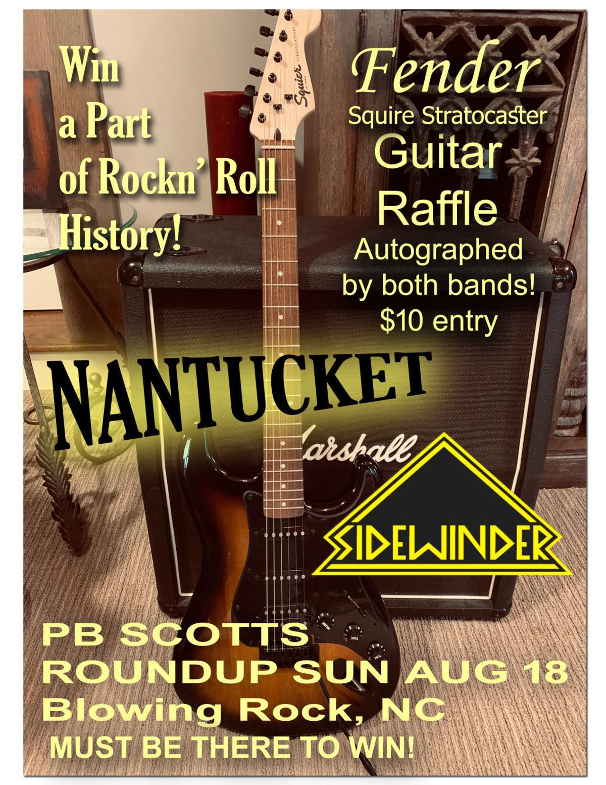 Enter the raffle to win an autographed guitar from Nantucket and Sidewinder.