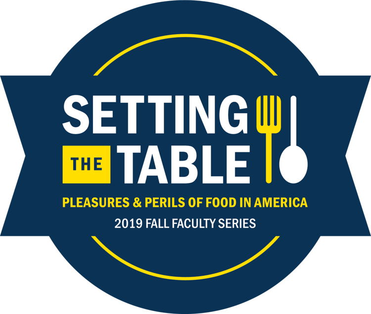 Setting the Table: Pleasures & Perils of Food in America
