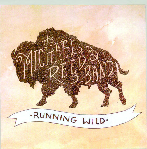 Michael Reed Band Running Wild
