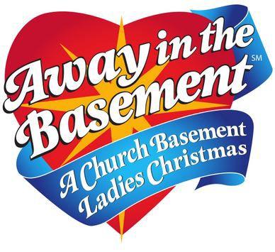Away in the Basement: A Church Basement Ladies Christmas