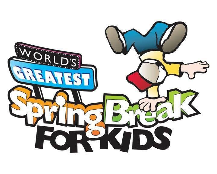 World's Greatest Spring Break For Kids