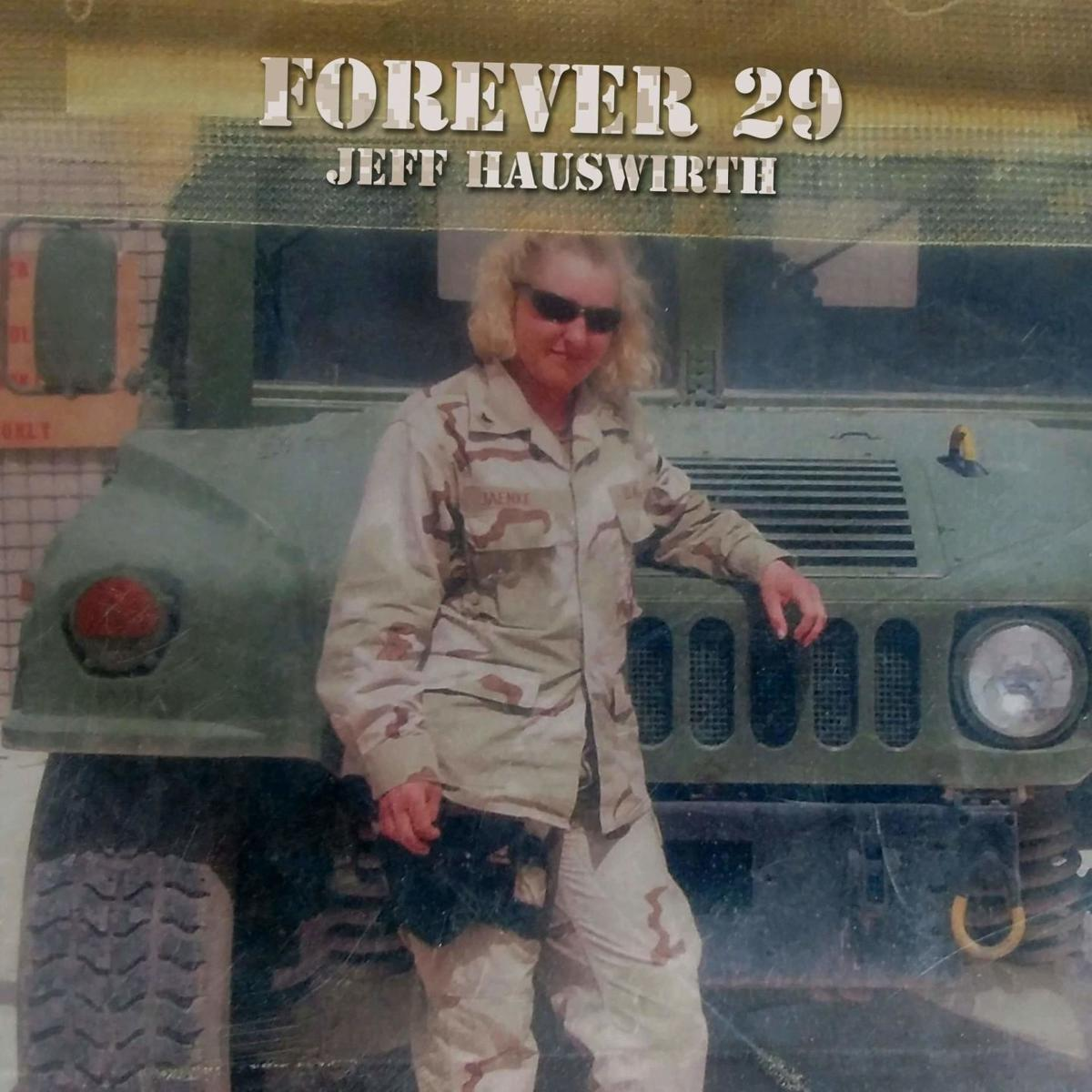 """Forever 29"" Jeff Hauswirth"