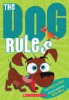 """The Dog Rules"""
