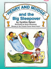 """Henry and Mudge and the Big Sleepover"""