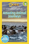 """Great Migrations: Amazing Animal Journeys"""