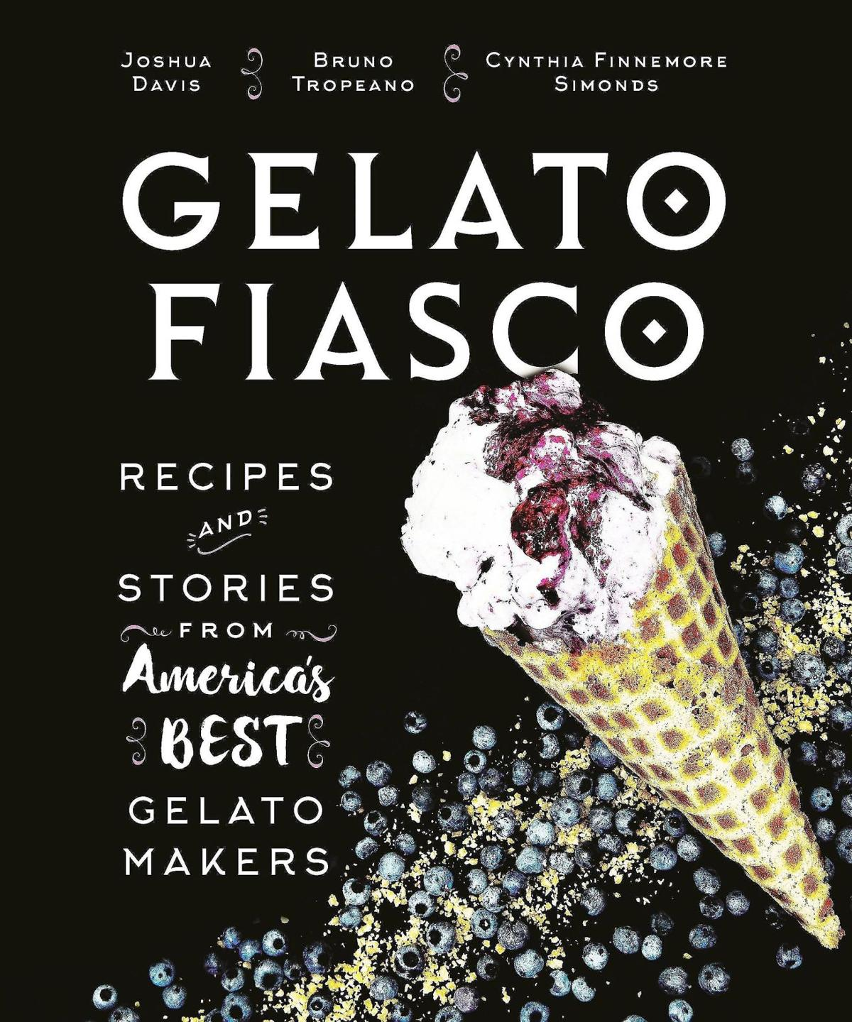Stephen Fries: Creative flavors bring gelato to new levels