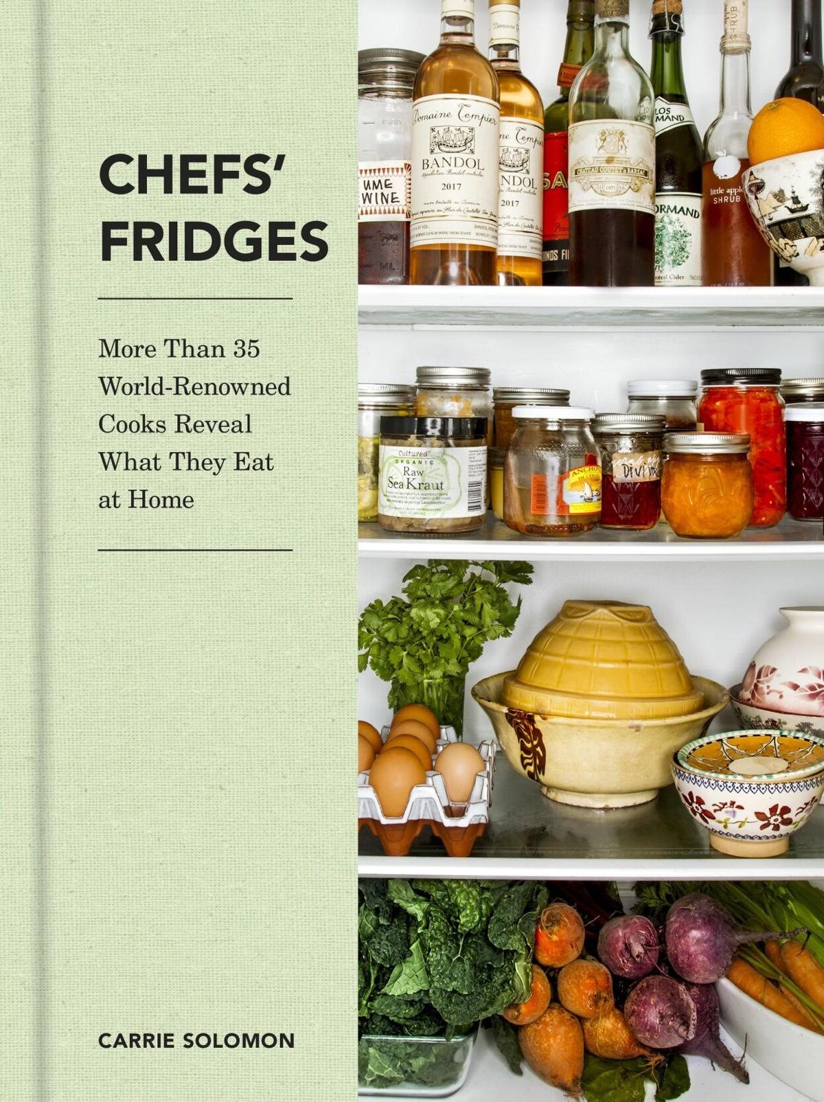 Stephen Fries: What's in your favorite chef's refrigerator?