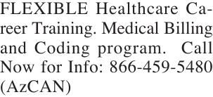 FLEXIBLE Healthcare Career Training. Medical Billing