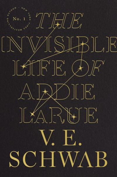 """""""The Invisible Life of Addie LaRue"""" by V.E. Schwab"""