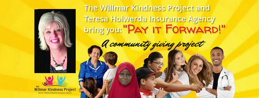 Willmar Kindness Project with Teresa Holwerda Insurance