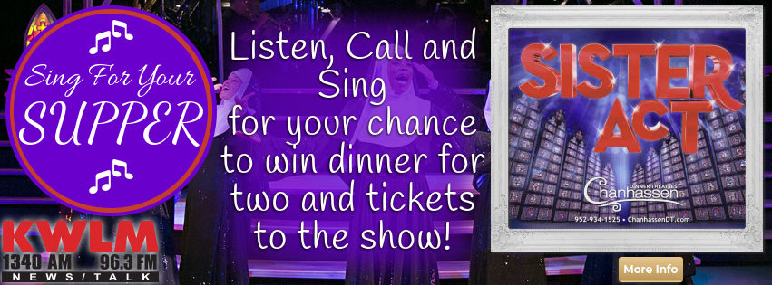 Sing for your Supper and win Dinner and a show to Chanhassen Dinner Theatre's Sister Act!