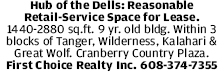 Hub of the Dells: Reasonable Retail-Service Space for Lease. 1440-2880
