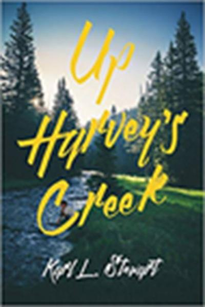 'Up Harvey's Creek'