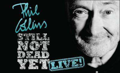 Live Nation Phil Collins Not Dead Yet