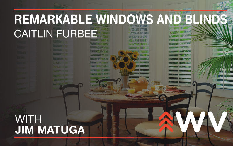 Episode 165: Remarkable Windows and Blinds