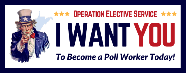 I Want You to Become A Poll Worker