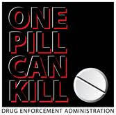 One Pill Can Kill
