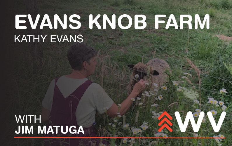 Episode 186 Evans Knob Farm
