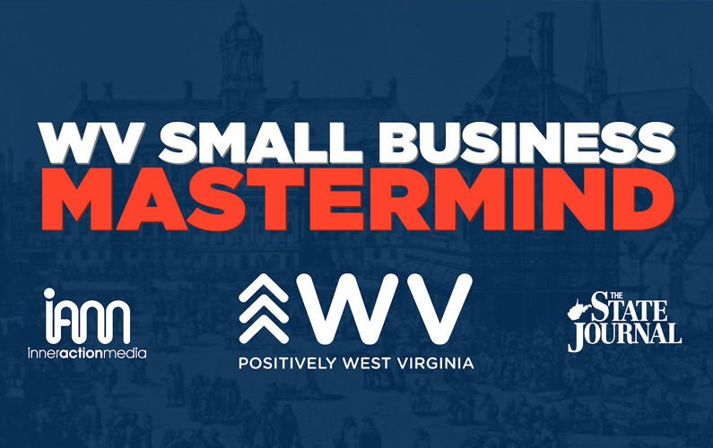 Positively West Virginia — Small Business Mastermind