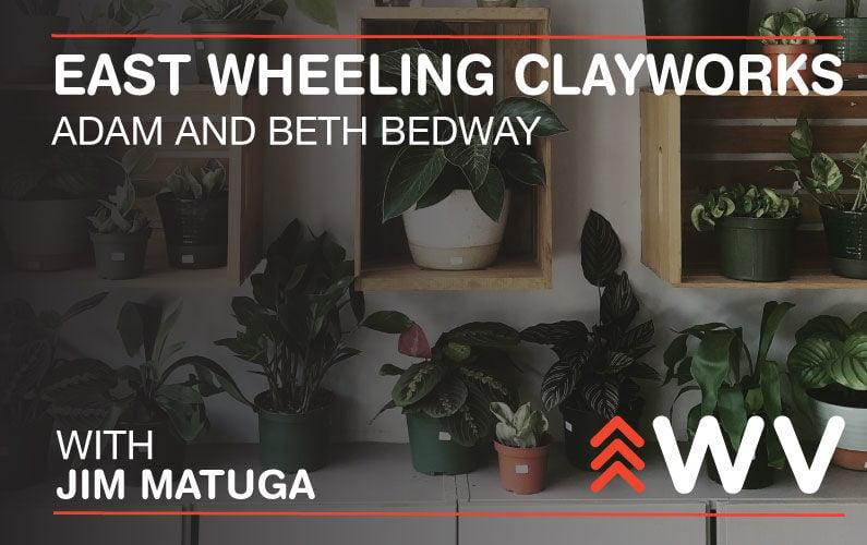 Episode 150 - East Wheeling Clayworks