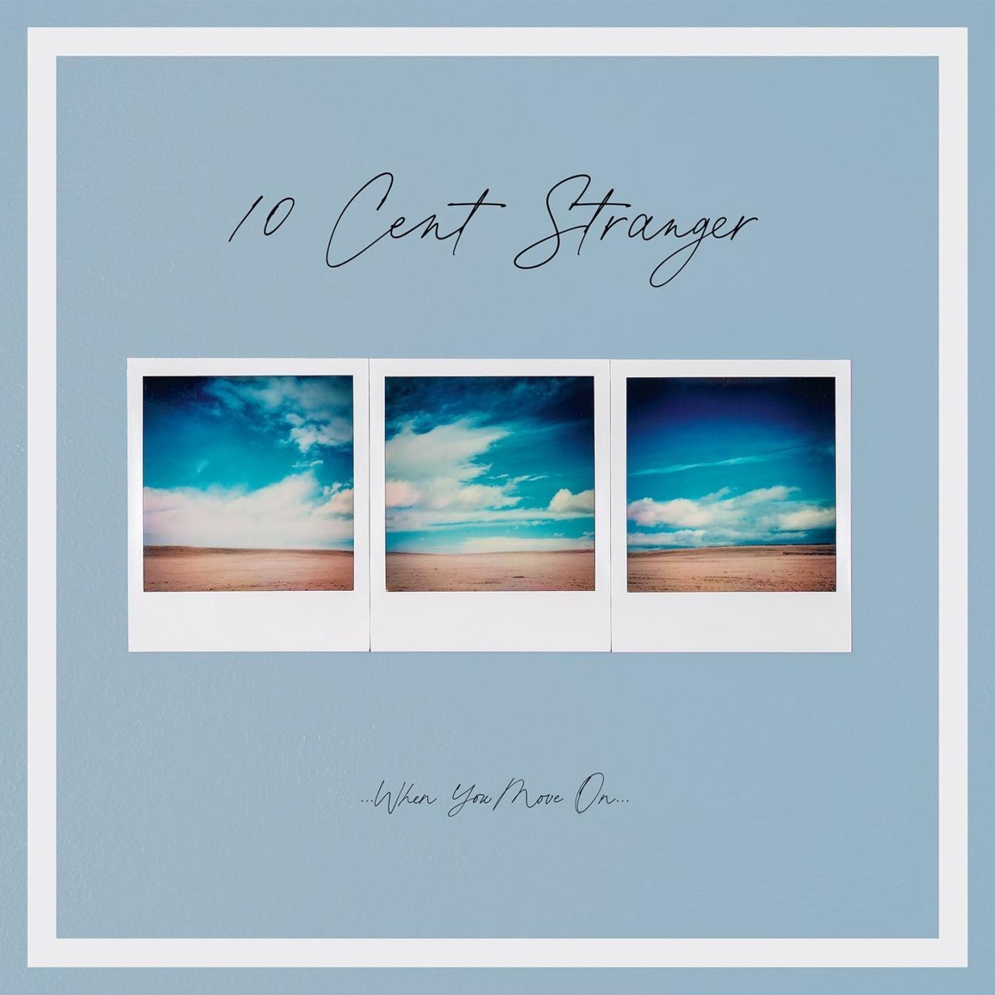 10 Cent Stranger album cover