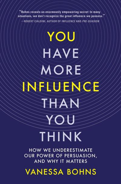 """""""You Have More Influence Than You Think"""""""